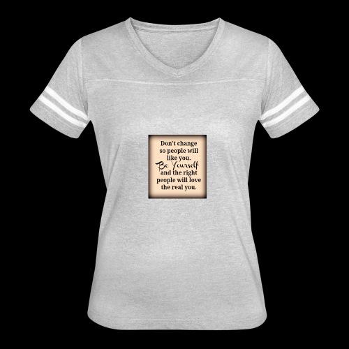 Be you - Women's Vintage Sport T-Shirt