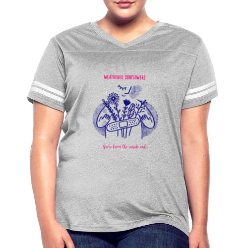 Weathered Sunflowers Grow From The Inside Out - Women's Vintage Sport T-Shirt