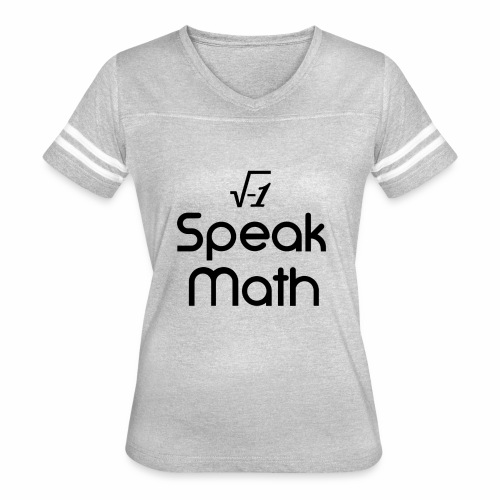i Speak Math - Women's Vintage Sport T-Shirt