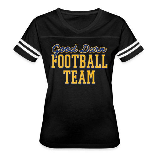 Good Darn Football Team - Women's Vintage Sport T-Shirt