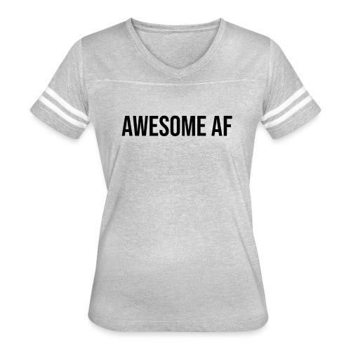 AWESOME AF BLACK - Women's Vintage Sport T-Shirt