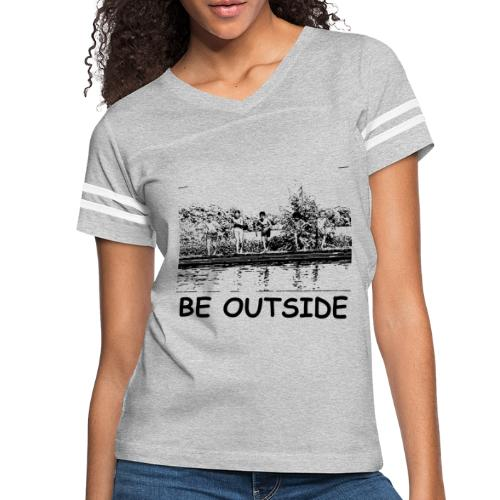Be Outside - Women's Vintage Sport T-Shirt