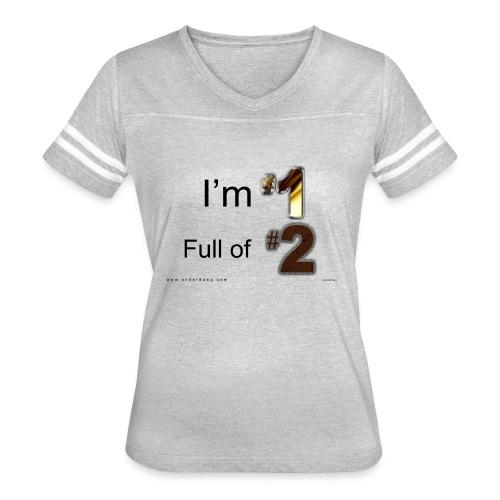 1 Full of 2 - Women's Vintage Sports T-Shirt
