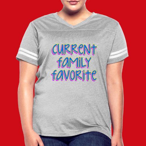 Current Family Favorite - Women's Vintage Sport T-Shirt