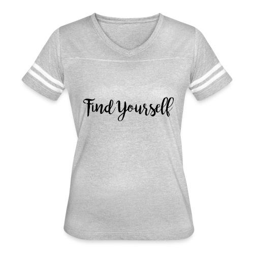 Find Yourself - Women's Vintage Sport T-Shirt