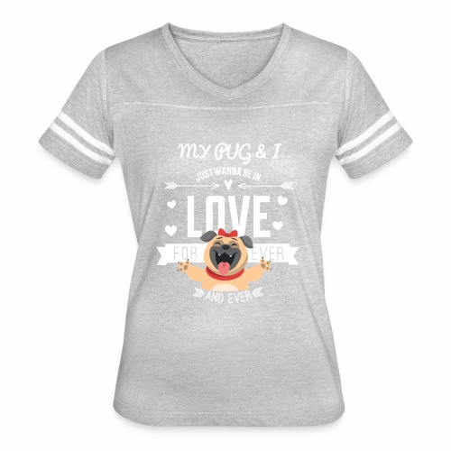 In love with my PUG - Women's Vintage Sport T-Shirt