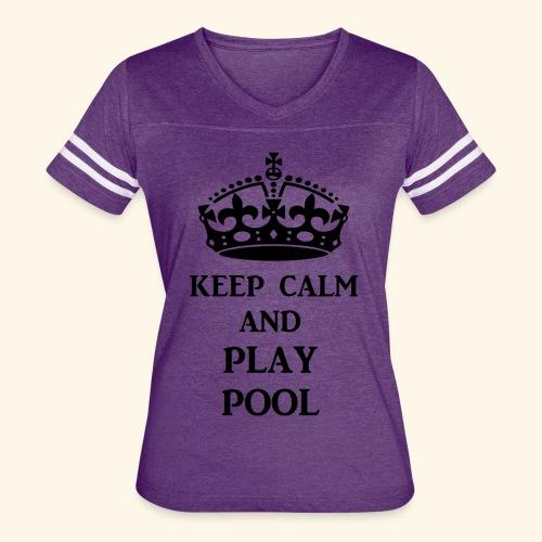 keep calm play pool blk - Women's Vintage Sport T-Shirt