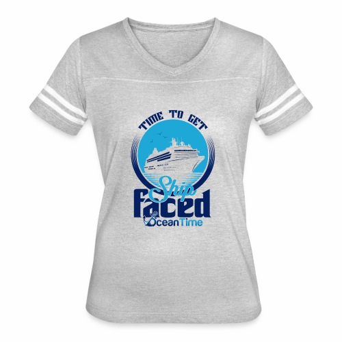 Time to get Ship faced - Women's Vintage Sport T-Shirt