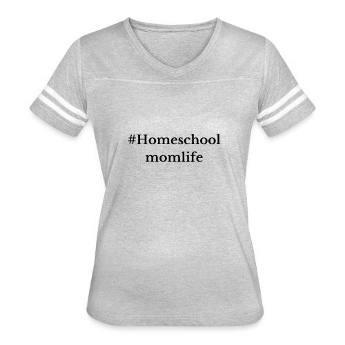 #Homeschoolmomlife - Women's Vintage Sport T-Shirt