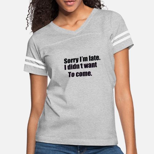 sorry - Women's Vintage Sport T-Shirt