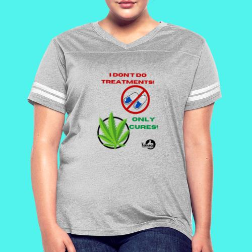 BMG- No treatments..Only Cures! - Women's Vintage Sport T-Shirt