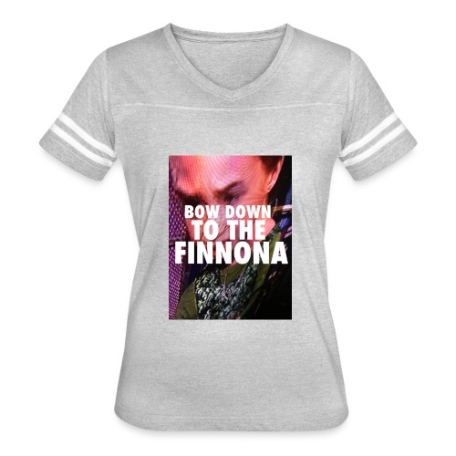 Bow Down To The Finnona - Women's Vintage Sport T-Shirt