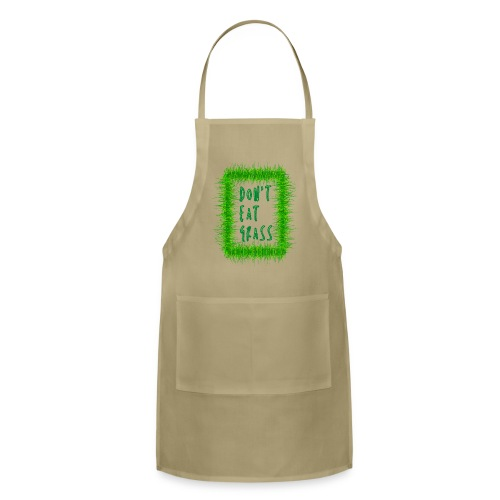 Don t Eat Grass - Adjustable Apron