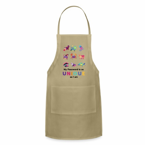 Make your Password as Unique as you are! - Adjustable Apron