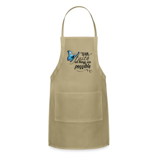 all things possible - Adjustable Apron