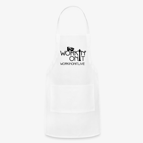 WORKIN' ON IT: BLACK LOGO - Adjustable Apron