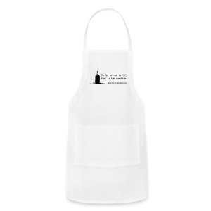 To 'e' or not to 'e': Real Men Drink Whiskey - Adjustable Apron