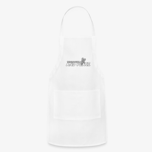 And Peace - Adjustable Apron