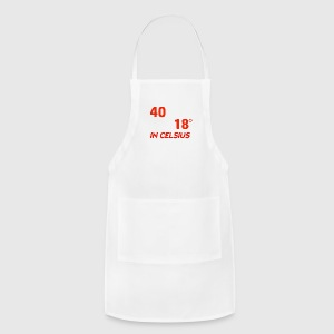 Funny 40 year old designs - Adjustable Apron