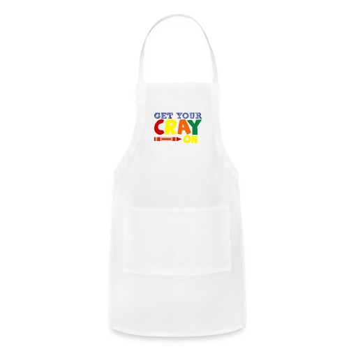 Get Your Cray On - Adjustable Apron