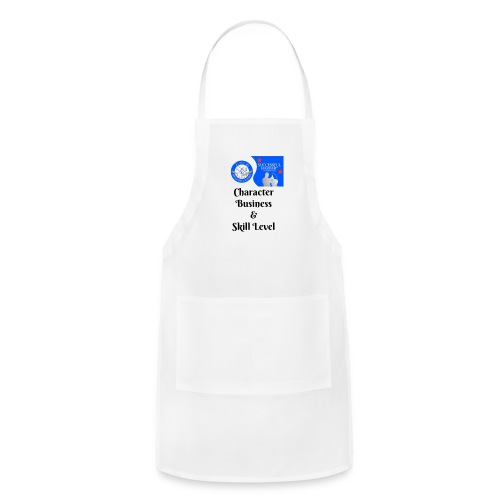 Character, Business & Skill Level - Adjustable Apron