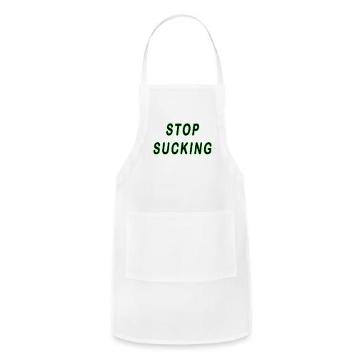 STOP SUCKING - Adjustable Apron