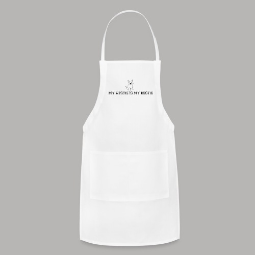 My Westie is My Bestie - Adjustable Apron