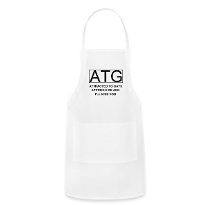 ATG Attracted to gays - Adjustable Apron