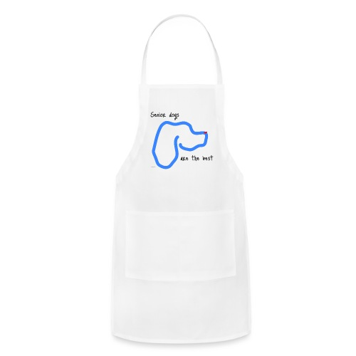 Senior Dogs are the Best - Adjustable Apron