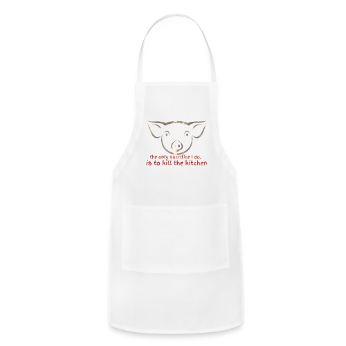 Sacrifice the kitchen - Adjustable Apron