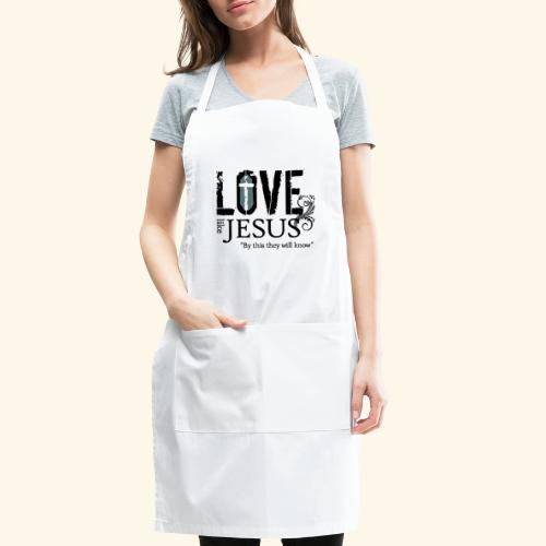 LOVE LIKE JESUS - Adjustable Apron