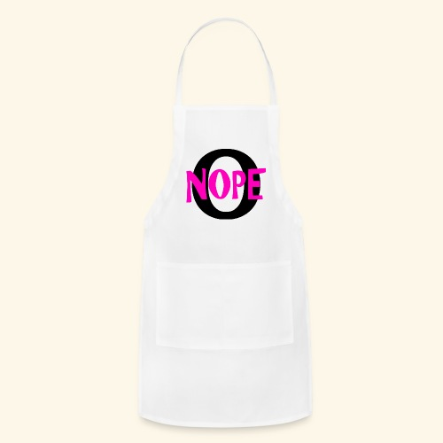 nope to O - Adjustable Apron