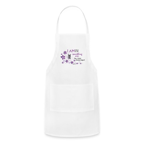 Something new - Adjustable Apron