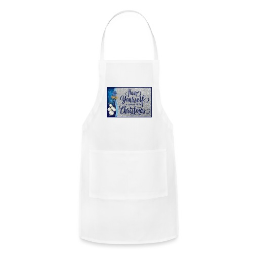 Have Yourself a Merry Little Christmas - Adjustable Apron