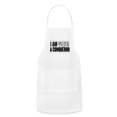 I Am More Than a Conquereor by Shelly Shelton - Adjustable Apron
