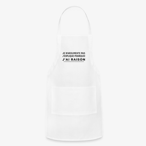 j'ai raison - Adjustable Apron