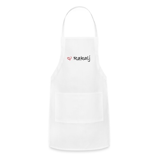 I love Rakalj - Adjustable Apron