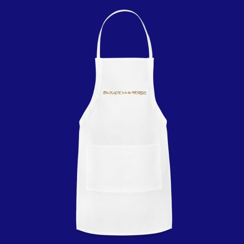 the magic is in the words - Adjustable Apron