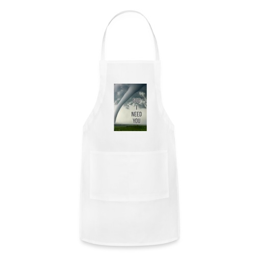 God I Need You - Adjustable Apron
