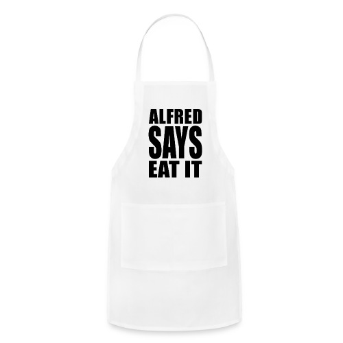 Alfred Says Eat It - Adjustable Apron