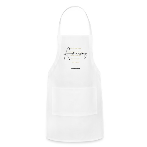 AMAZING (Black Text) - Adjustable Apron