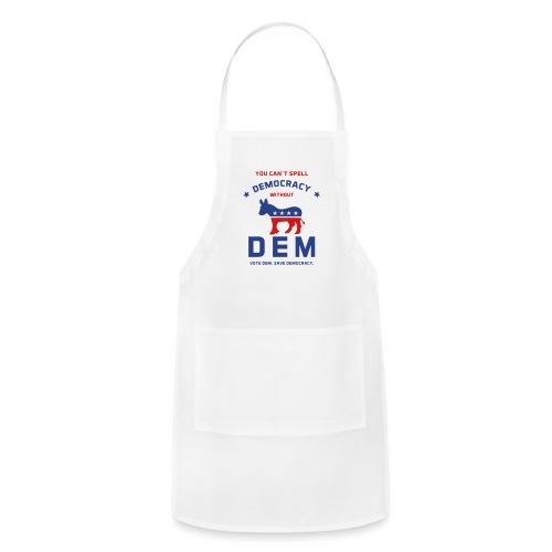 DEM for Democracy T-shirt - Adjustable Apron