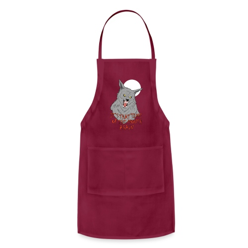 That Time of the Month - Adjustable Apron