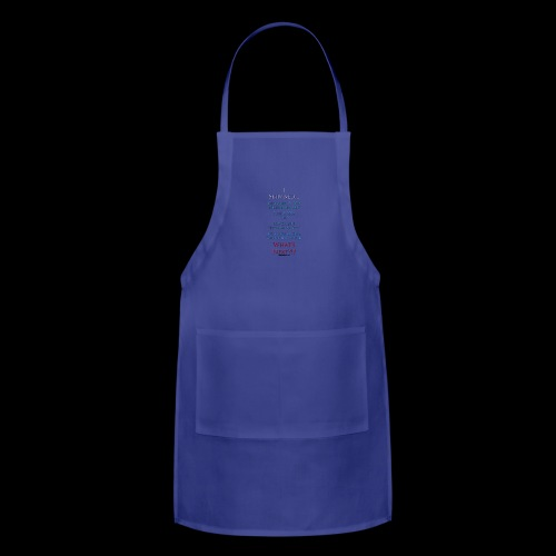 Survived... Whats Next? - Adjustable Apron