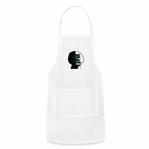 Im right - Adjustable Apron
