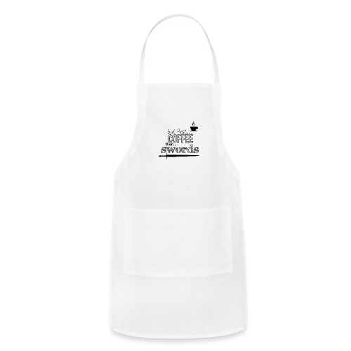 But first coffee - Adjustable Apron