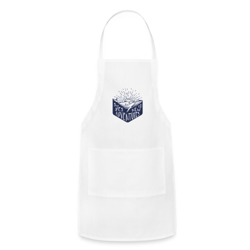 Adventure - Say yes to new adventure Products - Adjustable Apron