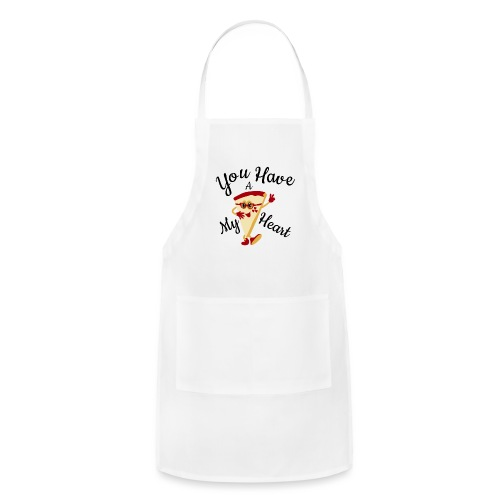 You Have A My Heart - Adjustable Apron