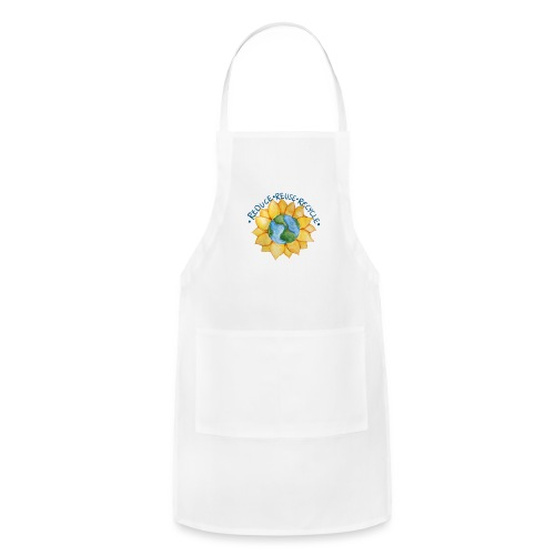 Reduce reuse recycle - Adjustable Apron