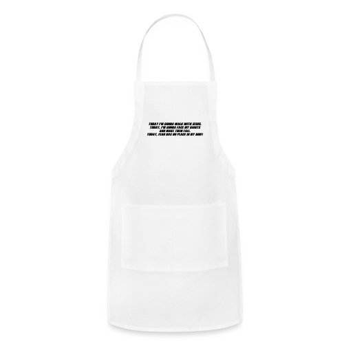 Today I'm Gonna... - Adjustable Apron